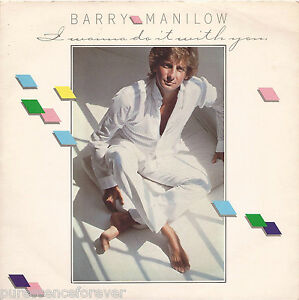 BARRY-MANILOW-I-Wanna-Do-It-With-You-UK-2-Trk-1982-7-Single-PS