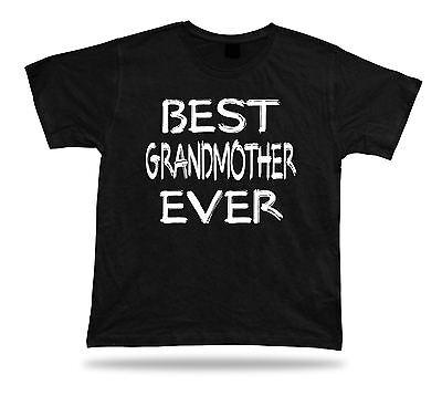 Best No1 Grandmother Ever Tshirt Funny Happy super Gift Idea birhday present Tee