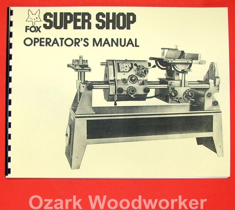 FOX SuperShop Multi-Purpose Lathe Operator Part Manual 0317