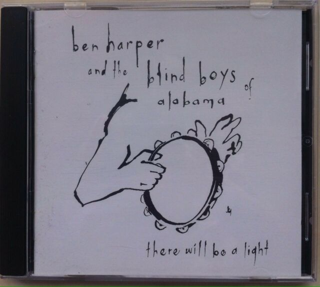 Ben Harper/The Blind Boys of Alabama - There Will Be a Light (CD, EMI, 2004)