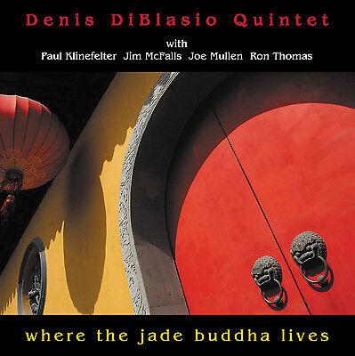 DENIS DiBLASIO QUINTET - WHERE THE JADE BUDDHA LIVES - CD - ART OF LIFE RECORDS for sale  Shipping to India