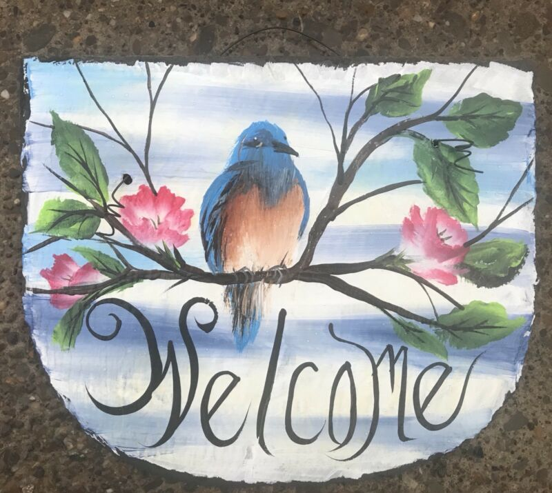 "EASTERN BLUE BIRD Hand Painted SLATE 8"" x 10"" Bird WELCOME Bluebird Plaque"