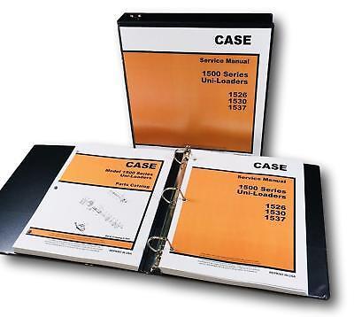 Case 1500 1526 1530 1537 Uni-loader Skid Steer Service Manual Parts Catalog Book