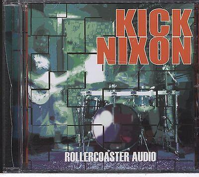 KICK NIXON ROLLER COASTER AUDIO CD Nixon Audio