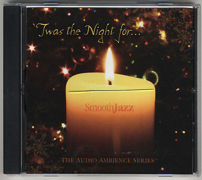 'Twas the Night for Smooth Jazz CD - Best Traditional Christmas Favorites - (Best Jazz Christmas Music)