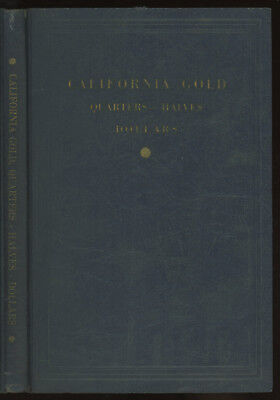 Ed. M. Lee / California Gold Quarters-Halves Dollars Descriptive list 1st 1932 for sale  Shipping to India