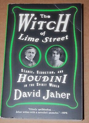 David Jaher READ ONCE pb book The Witch of Lime Street Seance, Seduction Houdini