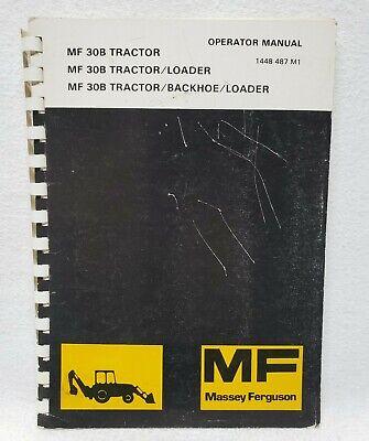 Massey Ferguson 30b Industrial Tractor Backhoe Loader Operators Manual