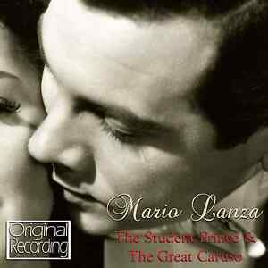 Mario Lanza - The Student Prince & The Great Caruso CD