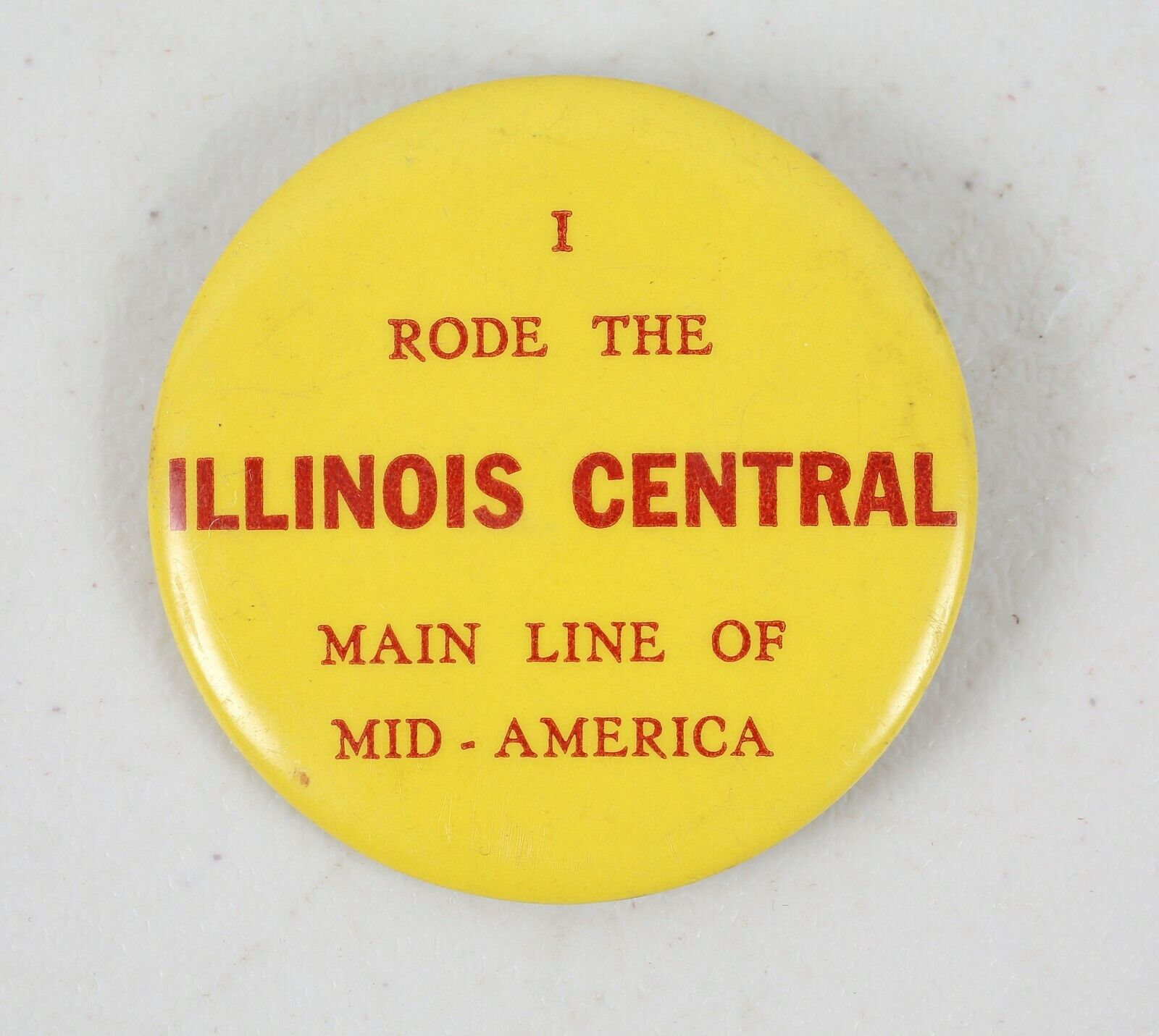 Vintage I Rode The Illinois Central Line of Mid-America Pinback Button Railroad