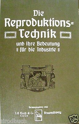 Die Reproduktionstechnik und ihre Bedeutung für die Industrie um 1900