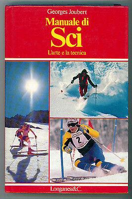 JOUBERT GEORGES MANUALE DI SCI LONGANESI 1982 LA VOSTRA VIA SPORTIVA 64 I° EDIZ.