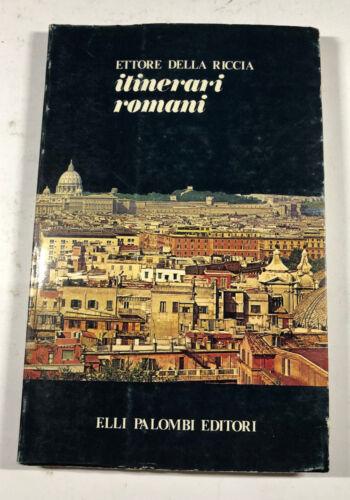 Itinerari romani di Ettore Della Riccia 1979