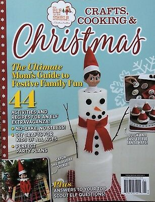 THE ELF ON THE SHELF CHRISTMAS 2018 ULTIMATE MOM GUIDE MAGAZINE COOKING CRAFTS  (Elf Crafts)