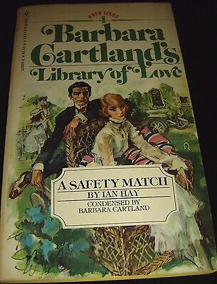 Barbara Cartland Library of Love #4 A Safety Match By Ian Hay May 1977 Paperback for sale  Shipping to India