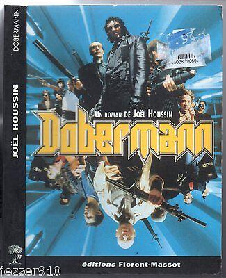 Joel houssin ° dobermann ° novelisation du film ° eo 1997 ° florent-massot