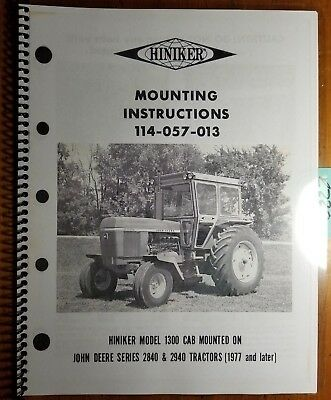 Hiniker 1300 Cab Mounted On John Deere 2840 2940 Tractor 1977- Mounting Manual