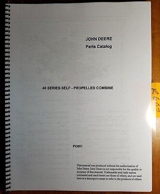 John Deere 40 Series Self-propelled Combine Parts Catalog Manual Pc-651 467