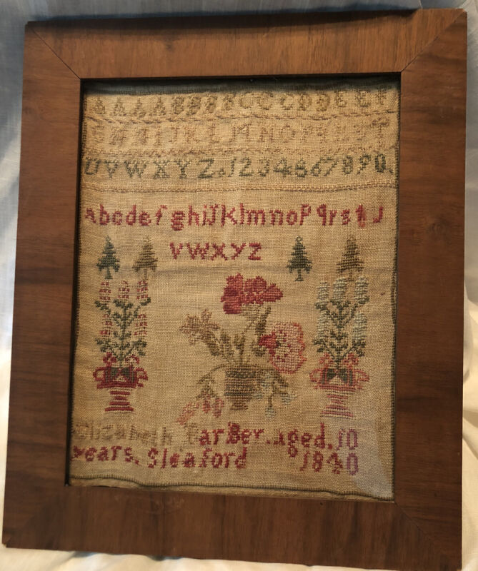 1840 English School Girl Sampler Elizabeth Barber, Aged 10, Sleaford, Floral,ABC