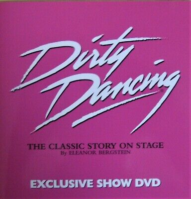 Dirty Dancing DVD, the classic story on stage at the Aldwych Theatre