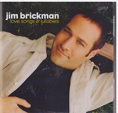 LOVE SONGS AND LULLABIES BY JIM BRICKMAN (CD, 2002)
