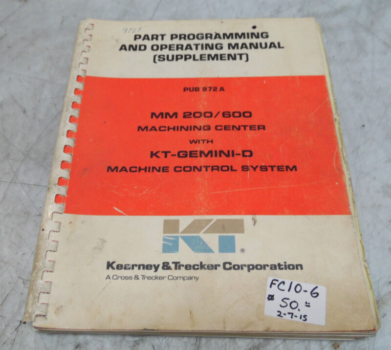 Kearney & Trecker Part Programming & Operating Manual Supplement, Pub 872A