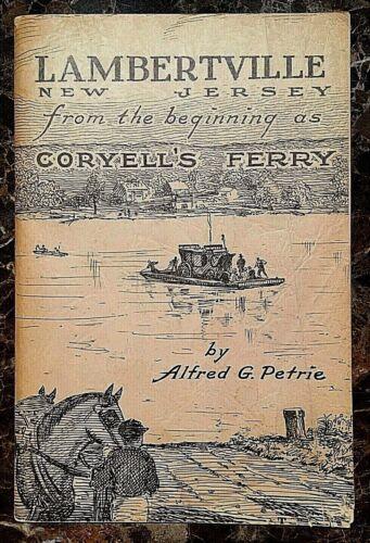 BOOK- LAMBERTVILLE NEW JERSEY FROM THE BEGINNING AS CORYELL