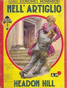 NELL-ARTIGLIO-di-Headon-Hill-1937-Mondadori-Editore-gialli-economici
