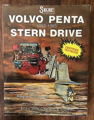 Seloc Volvo Penta Stern Drive Tune-Up & Repair Manual 1968-1985 -