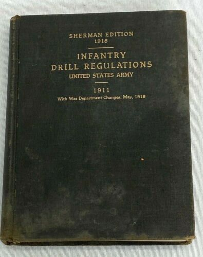 1918 US Army Infantry Drill Regulation Book