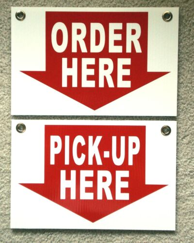 ORDER HERE &  PICK-UP HERE Plastic Coroplast SIGNS 8X12 w/Grommets Restaurant