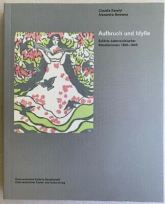 Aufbruch und Idylle Exlibris Österreich Künstlerinnen 1900-1945 Woman Artists