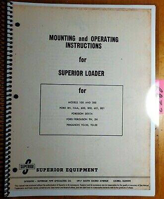 Superior 100 200 Loader Ford Fordson Ferguson Tractor Mounting Operator Manual