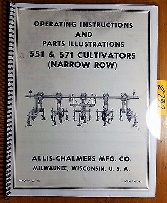Allis-chalmers 551 571 Cultivator Narrow Row Owners Operators Parts Manual