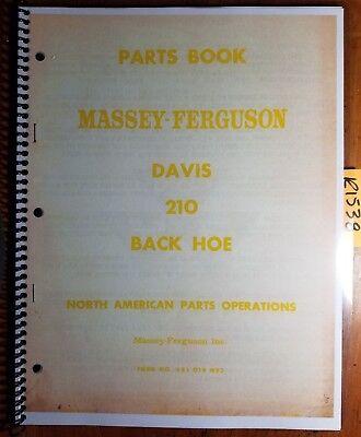 Massey Ferguson Mf Davis 210 Backhoe Back Hoe Parts Book Manual 651 019 M93 62