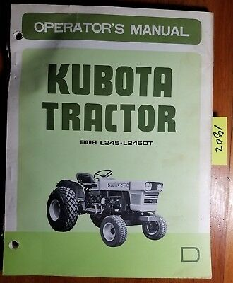 Kubota L245 L245dt Tractor Owners Operators Parts Manual 35243-1971-1