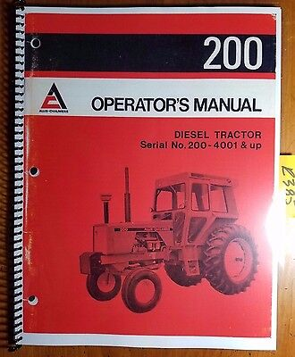 Allis-chalmers 200 Tractor Sn 200-4001- Owners Operators Manual 257211 1274