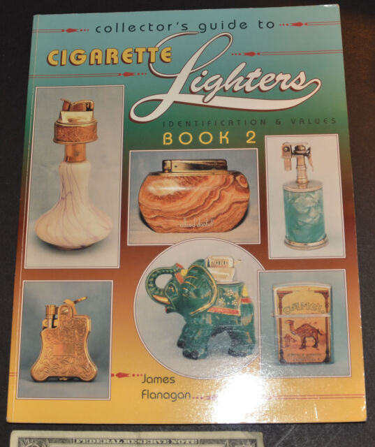 Collector's Guide to Cigarette Lighters by James Flanagan (1996, Paperback)