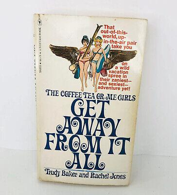 GET AWAY FROM IT ALL by Trudy Baker & Rachel Jones / 1st