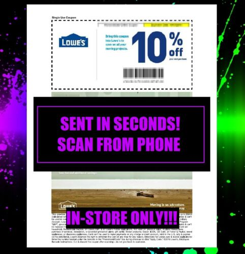 ONE 1x Lowes 10% off Coupons - Fastest Delivery - Expires 07-31-20 -instore only