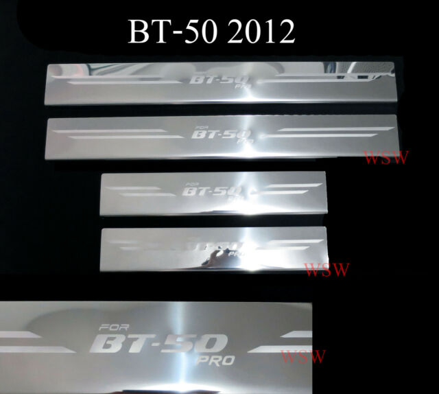MAZDA BT-50 PRO FITS 2012 UTE 4 DOORS SILL SCUFF PLATE STAINLESS STEEL PICK UP