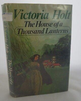 Victoria Holt THE HOUSE OF A THOUSAND LANTERNS Doubleday c. 1974 BCE HC/DJ