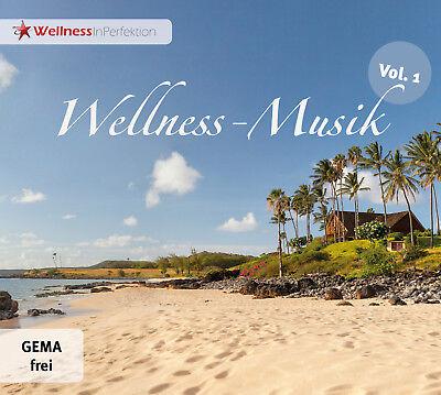 WELLNESS-Musik (Vol 1) - Gemafreie Entspannungsmusik von