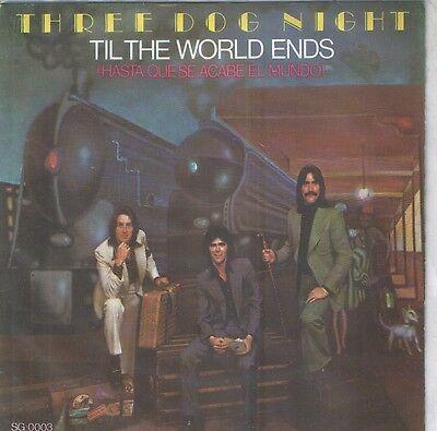 """THREE DOG NIGHT 7""""PS Spain 1976 Yo te quiero hablar ( In Spanish )"""