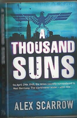 A Thousand Suns by Alex Scarrow for sale  Swadlincote