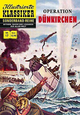Illustrierte Klassiker Sonderband  Nr. 17 + 18 Operation Dünkichen / Stalingrad