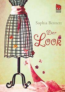 Bennett, Sophia - Der Look