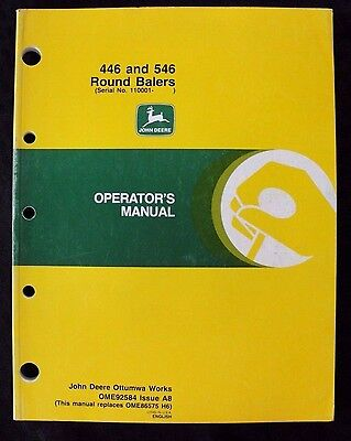 John Deere 446 546 Round Baler Operators Manual Nice Shape Ser. 110001 Up