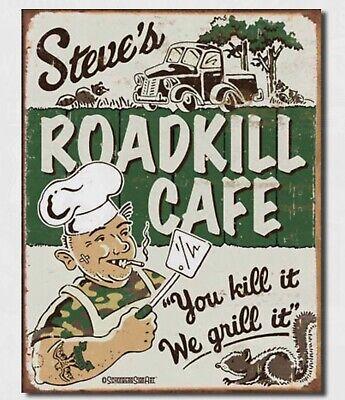 Moore Steve's Cafe Metal Tin Sign Roadkill Home Humor Bar Shop Wall Decor #1416