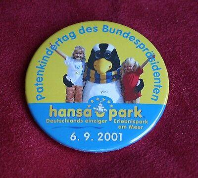 Patenkindertag des Bundespräsidenten hansa-park 6. 9. 2001 - Anstecker - NEU*